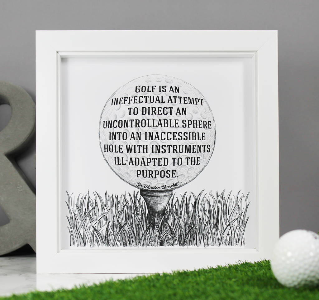 Golf Quote Golf Is Ineffectual' Funny Quote Printwit & Wisdom
