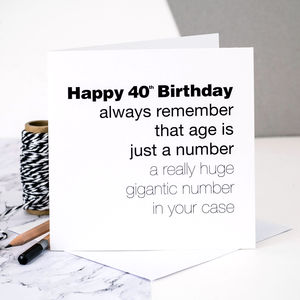 40th Birthday Card 'Age Is Just A Number' - birthday cards