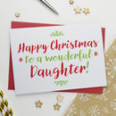 Christmas Card For Wonderful Daughter