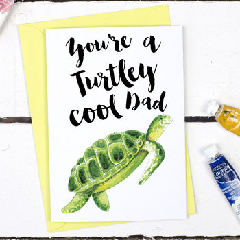 Turtley Cool Dad, Funny Father's Day Card
