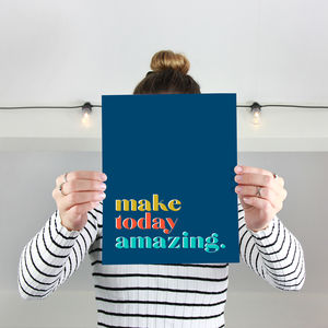 'Make Today Amazing' Print - pictures & prints for children