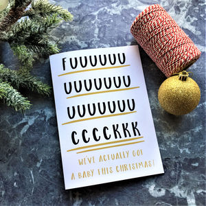 Rude Adult Humour 'Actually Got A Baby' Christmas Card - cards