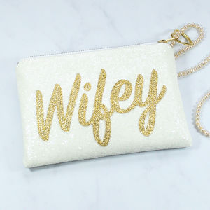 Wifey Bridal Clutch Bag - wedding fashion
