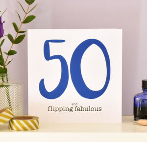 50 And Flipping Fabulous 50th Birthday Card