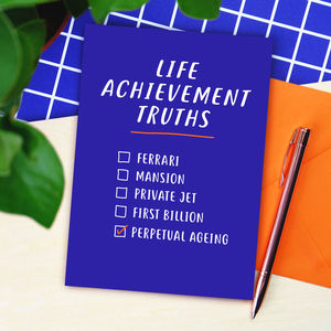 Life Achievement Truths Birthday Card - birthday cards