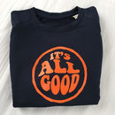 It's All Good Sweatshirt In Navy