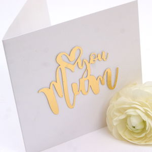 'Love You Mum' Luxe Gold Card - mother's day cards
