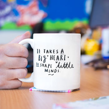 Thank You Teacher 'It Takes A Big Heart' Mug