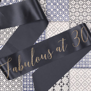 'Fabulous At 30' Glitter Print Ribbon Sash