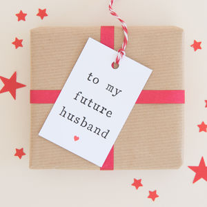 'To My Future Husband Or Future Wife' Gift Tag - tokens & tags