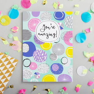 'You're Amazing' Card - congratulations cards