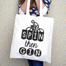'Spin Then Gin' Tote Bag