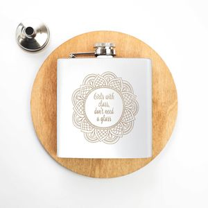 'Girls With Class Don't Need A Glass' Hip Flask - hip flasks