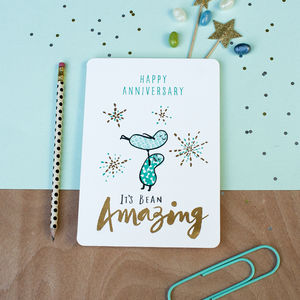 'Happy Anniversary. Its Bean Amazing' Card
