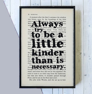 J.M Barrie 'Kinder Than Necessary' Quote Book Print - typography