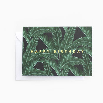 Tropical Dark Banana Leaf 'Happy Birthday Card