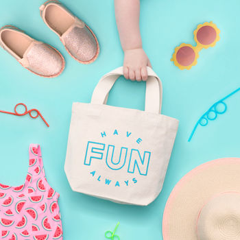 'Have Fun Always' Little Canvas Bag