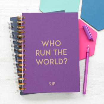 Personalised 'Who Run The World?' Notebook