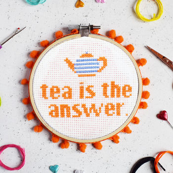 Tea Is The Answer Cross Stitch Craft Kit