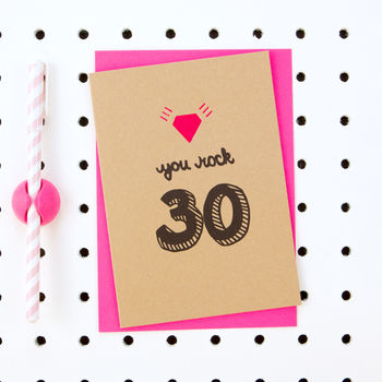 'You Rock 30' 30th Birthday Card