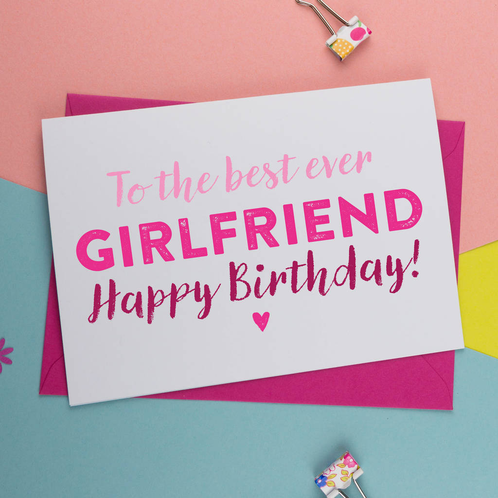Birthday Card For Best Ever Girlfriend By A Is For
