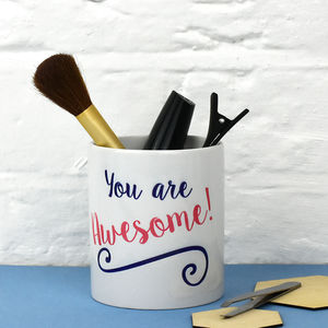 'You Are Awesome' Make Up Brush Holder