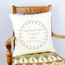 Personalised Reserved For Cushion