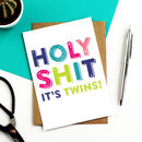Holy Shit It's Twins! Greetings Card