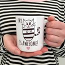 'My Cat Is Awesome' Mug