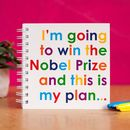 When I grow up I'm going to win the Nobel Prize - Doodle Pad for Creative Kids
