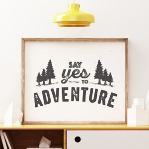 'Say Yes To Adventure' Typographic Print - shop by subject