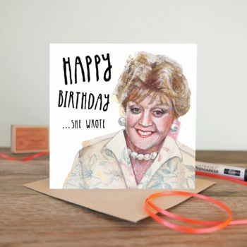 Happy Birthday… She Wrote Greetings Card