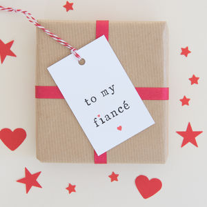 'To My Fiancé Or Fiancee' Gift Tag - gift tags & labels