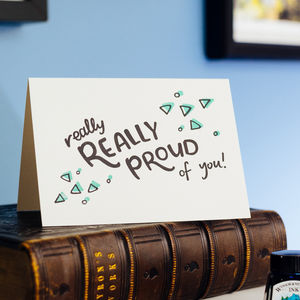 Really Really Proud Of You Letterpress Card - graduation cards