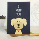 Funny Dog Love / Valentines / Anniversary Card