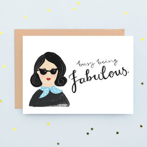 'Busy Being Fabulous' Greeting Card