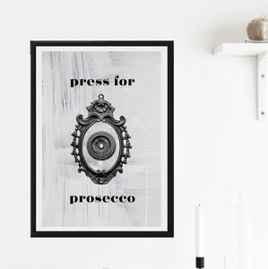 'Press For Prosecco' Print