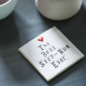 The Best Step Mum Ever Ceramic Coaster