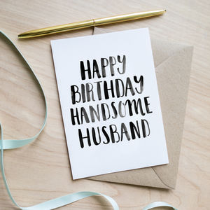 'Happy Birthday Handsome Husband' Birthday Card