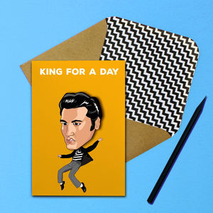 Elvis King For A Day Greeting Card