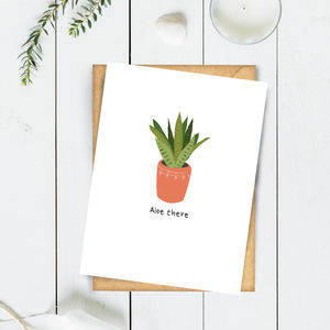 Aloe There Aloe Vera Greeting Card