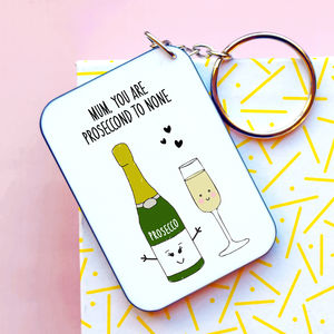 Prosecco Mother's Day Keyring