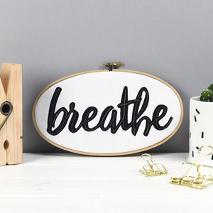 'Breathe' Embroidery Hoop Wall Art