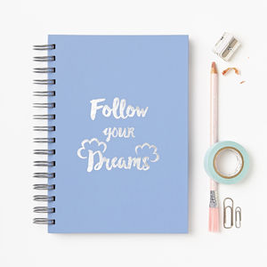 'Follow Your Dreams' Foiled Notebook - stationery sale