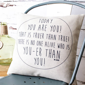 'Today You Are You' Dr Seuss Cushion Cover - cushions