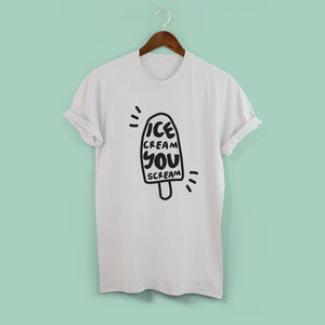 'I Scream You Scream' Tshirt
