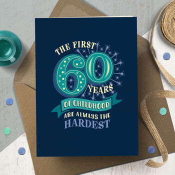 Funny 60th 'Childhood' Milestone Birthday Card