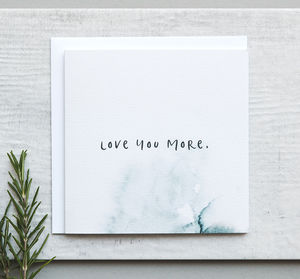 'Love You More' Cute Anniversary Card - anniversary cards