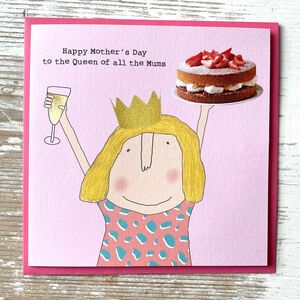 '…The Queen Of All Mums' Mother's Day Card