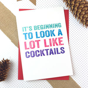 It's Beginning To Look Like Cocktails Card